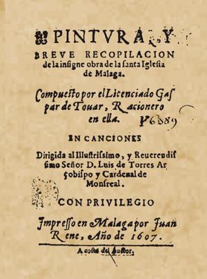 Pintura y breve recopilación de la insigne obra de la Santa Iglesia de Málaga.