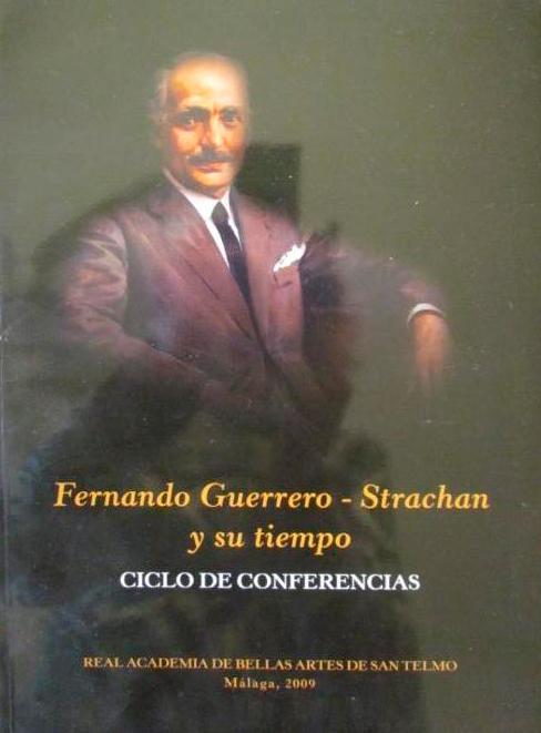 Fernando Guerrero Strachan y su tiempo