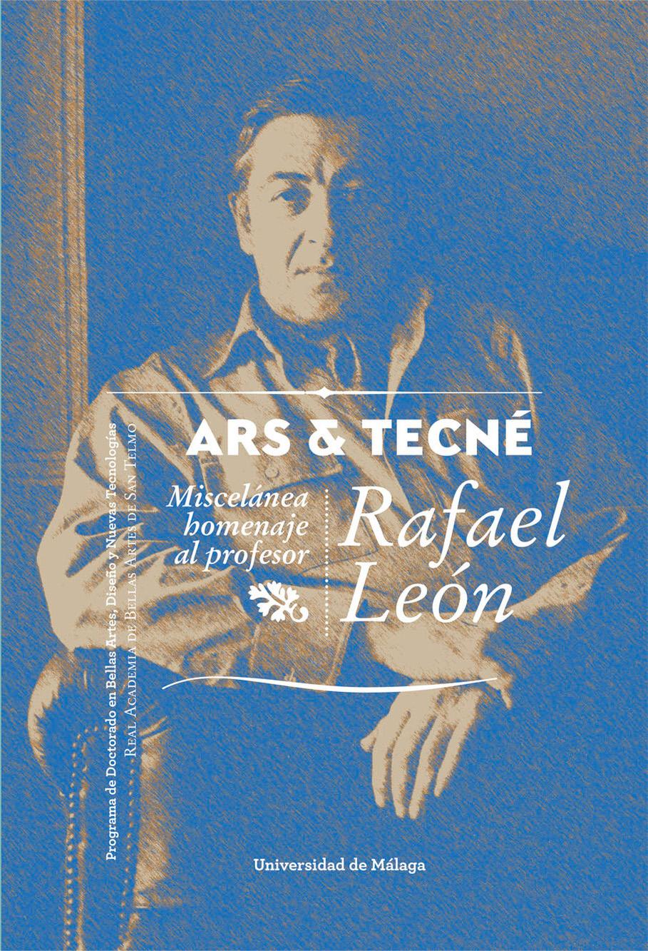 ARS & TECNÉ. Miscelánea homenaje al profesor Rafael León