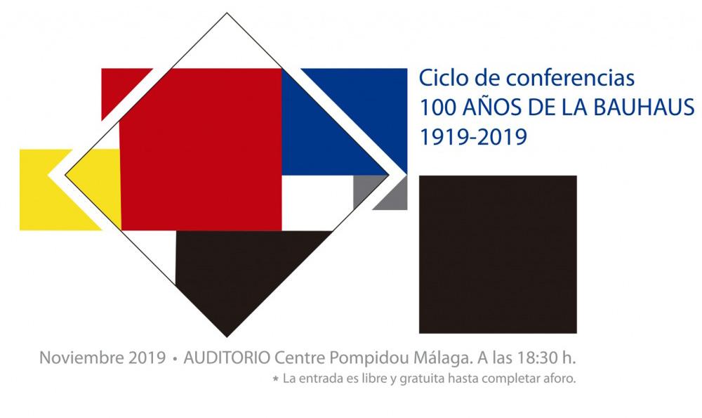100 AÑOS DE LA BAUHAUS  1919-2019