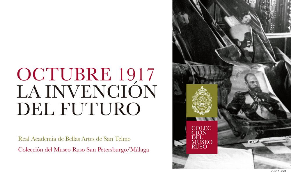OCTUBRE 1917. LA INVENCIÓN DEL FUTURO