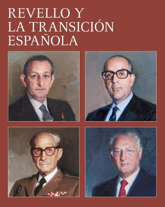 REVELLO Y LA TRANSICIÓN ESPAÑOLA