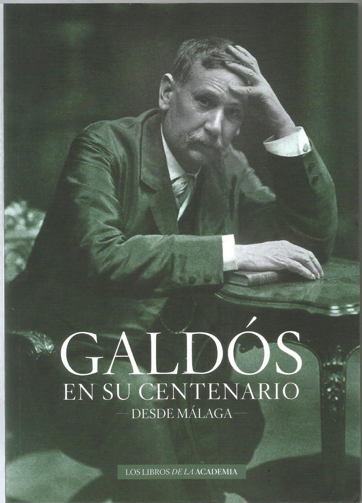 Galdós en su centenario – Desde Málaga
